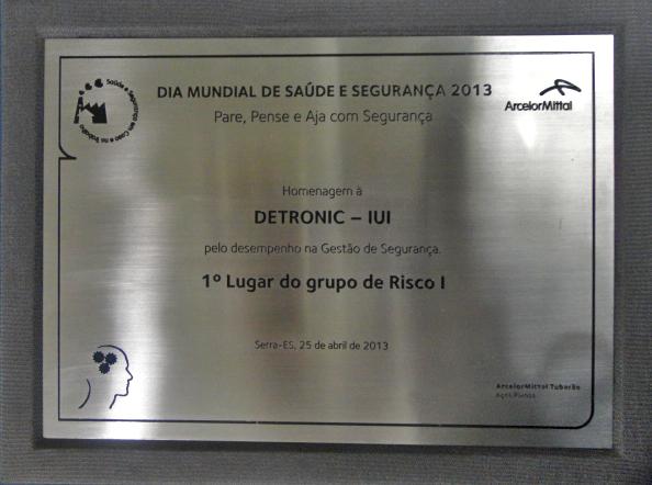 Homenagem à Detronic pela ArcelorMittal Tubarão 2013 - 1º Lugar do Grupo de Risco I